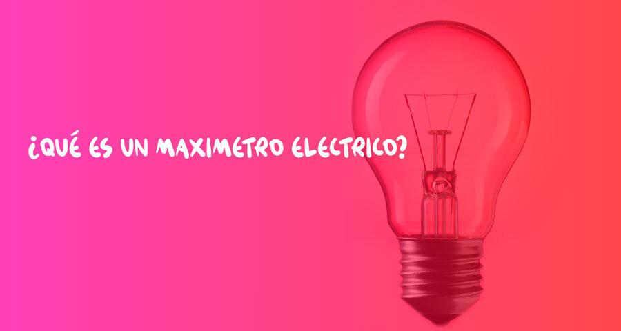 Definición de maxímetro eléctrico