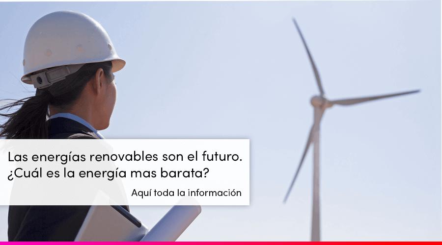 energías renovables baratas